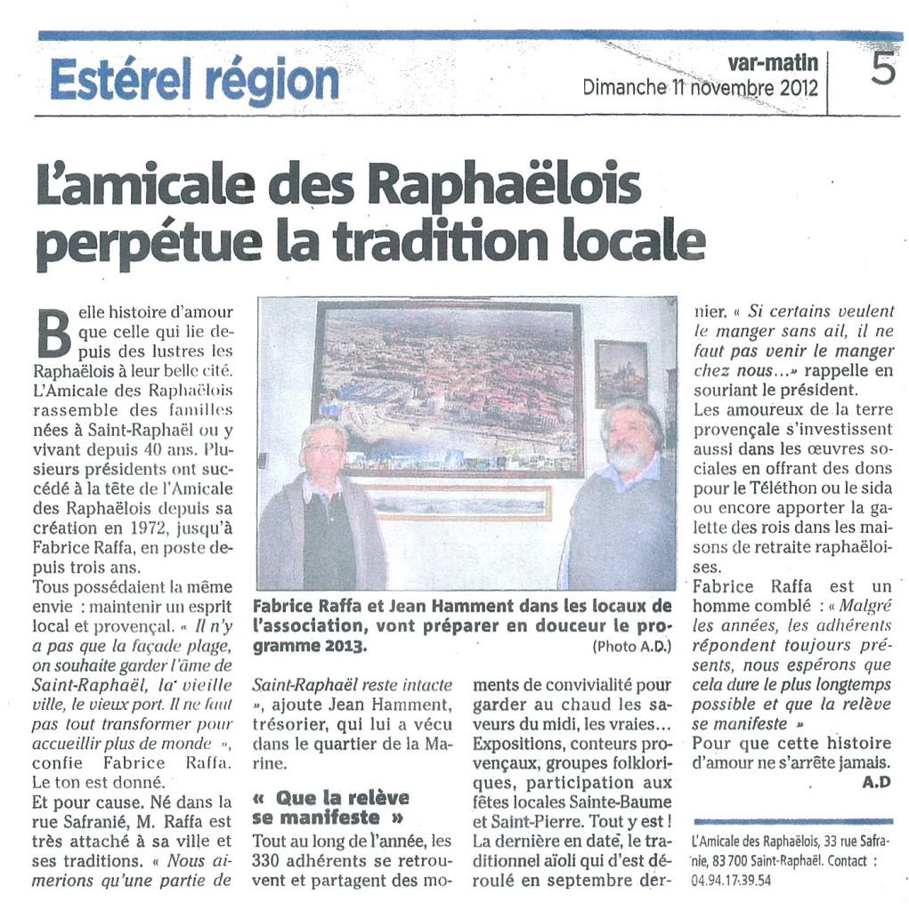 L'Amicale des Raphaëlois perpétue la tradition locale. Petite histoire de l'Amicale des Raphaëlois
